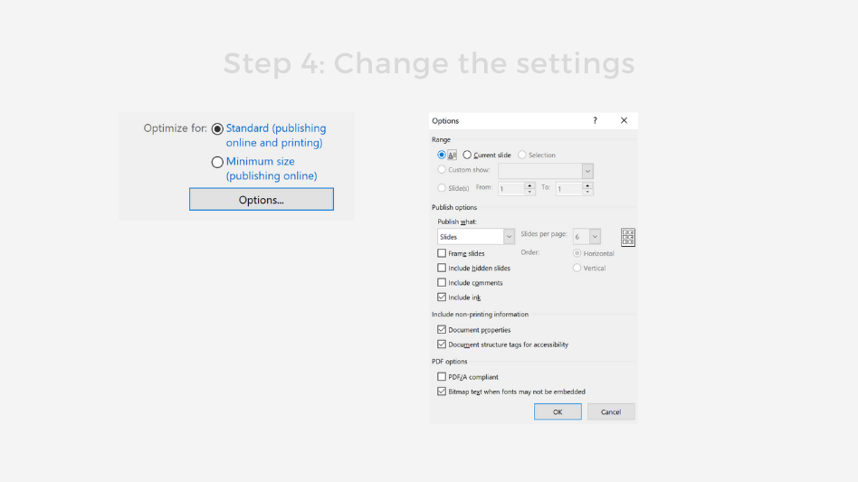 Step 4 Change the settings