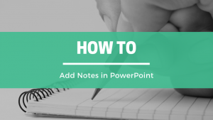 How to add notes in PowerPoint