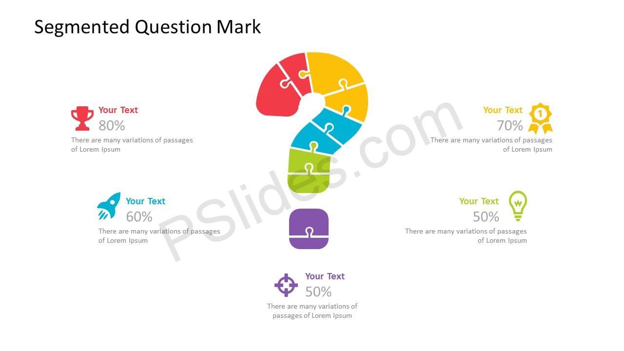 Segmented Question Mark PPT Template