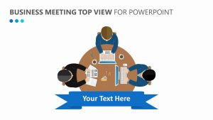 Business Meeting Top View for PowerPoint