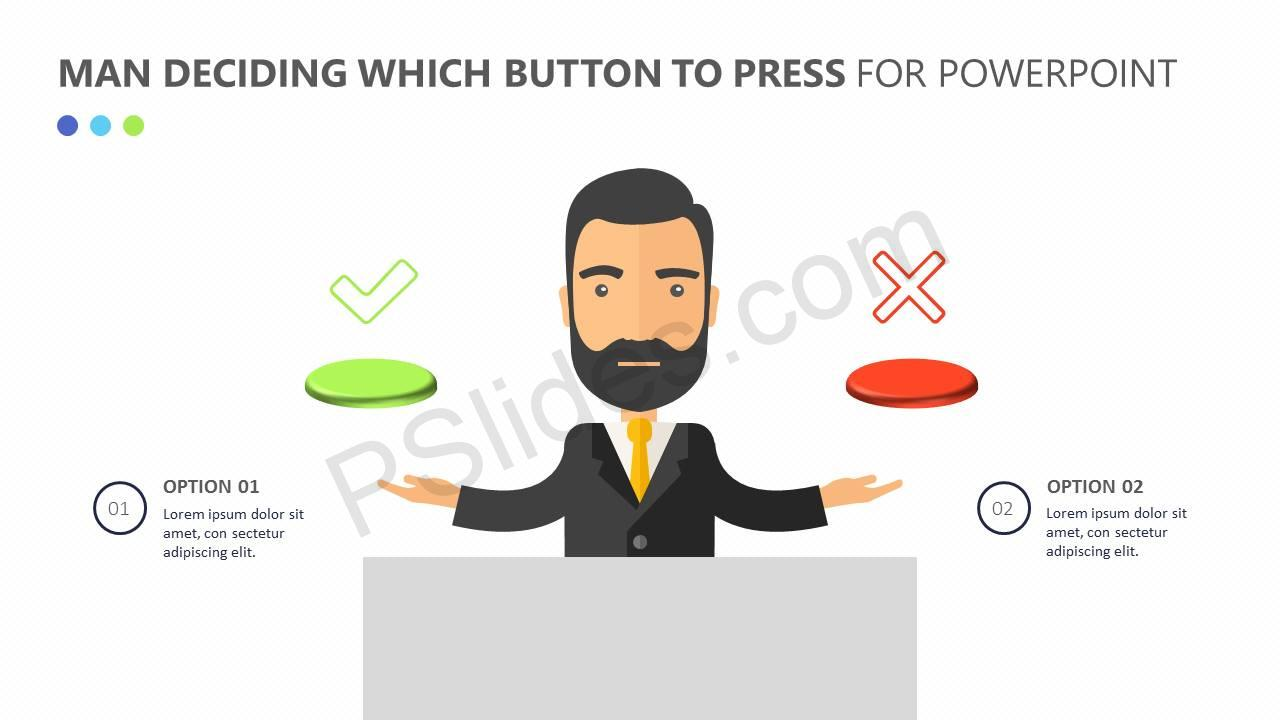 Man Deciding Which Button to Press for PowerPoint Slide1