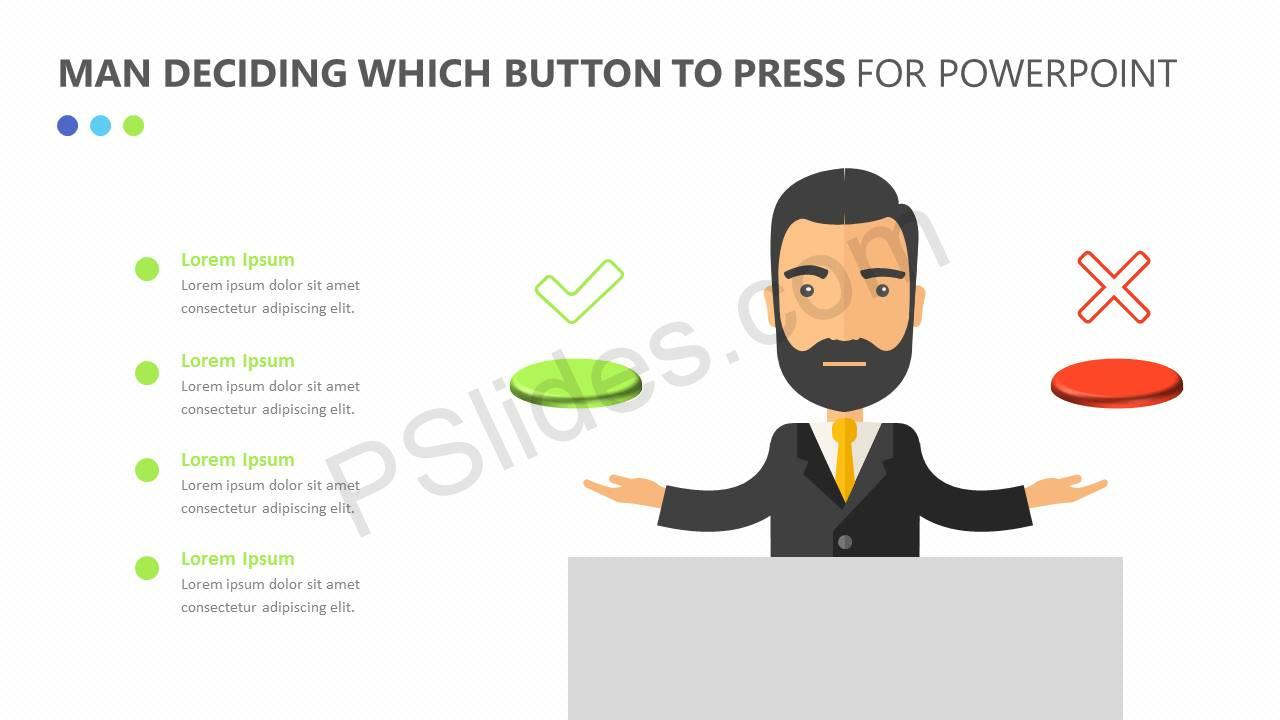 Man Deciding Which Button to Press for PowerPoint Slide2