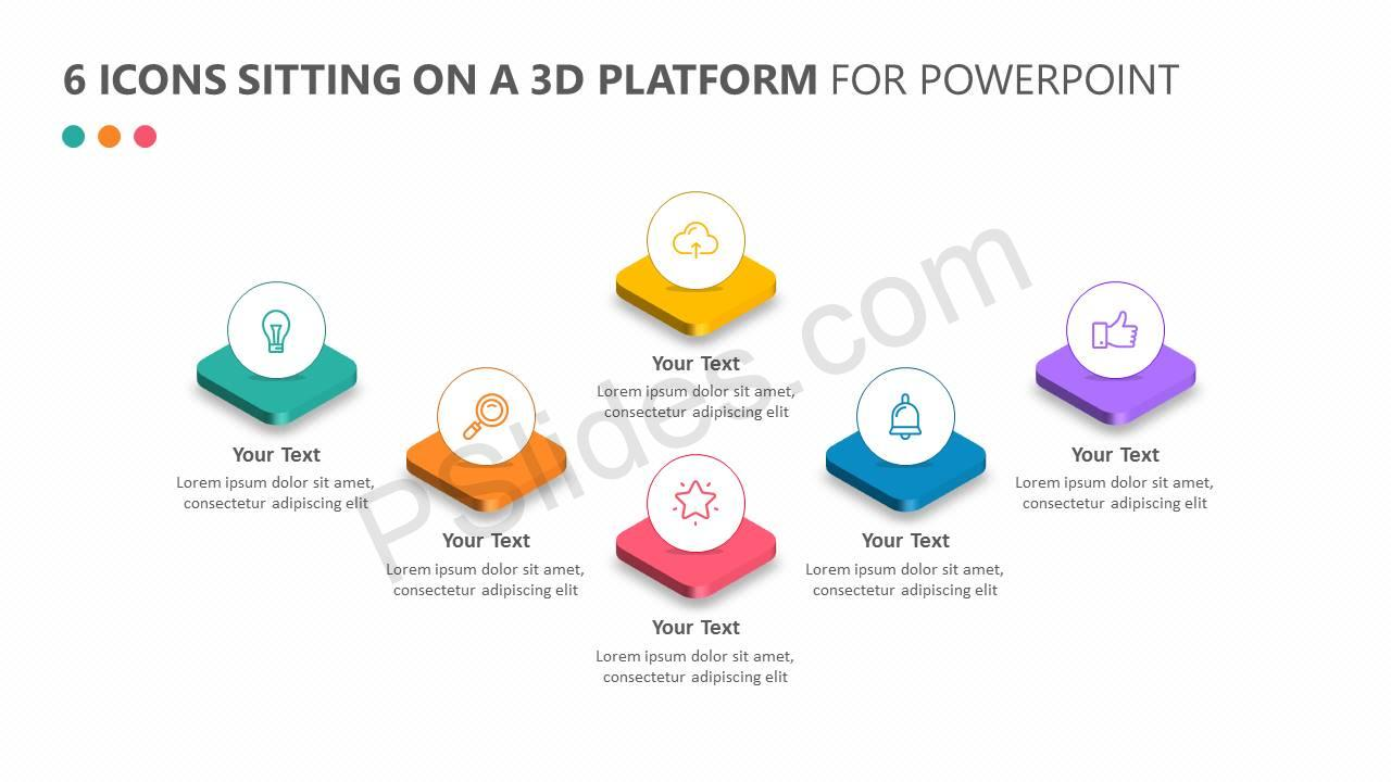 6 Icons Sitting on a 3D Platform Slide1