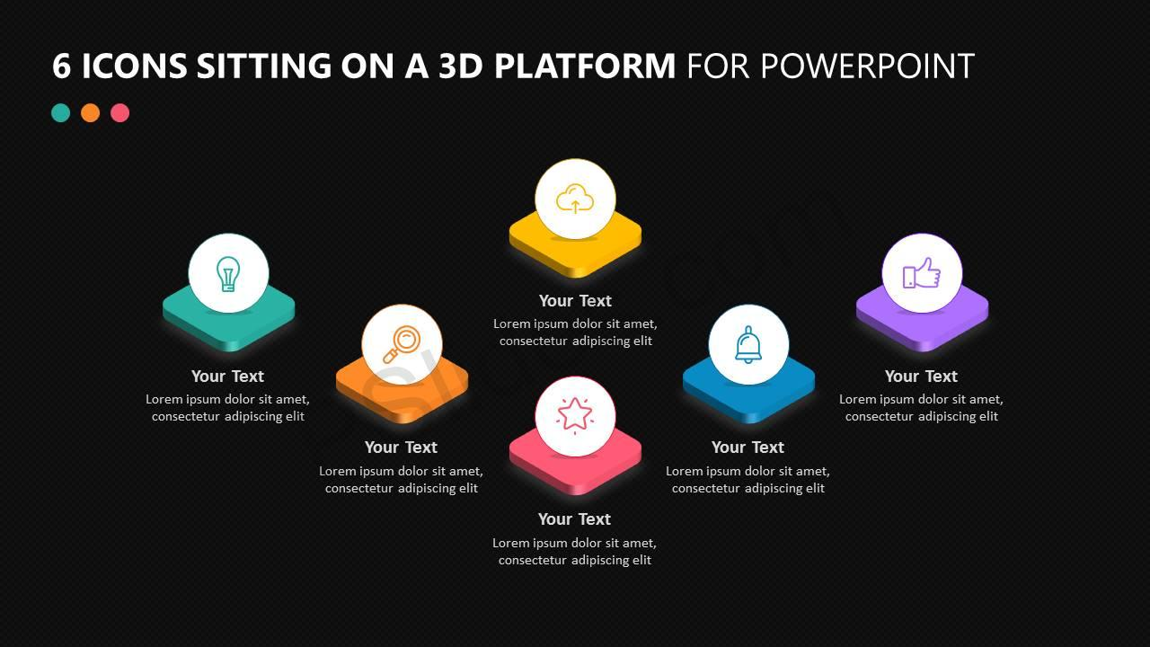 6 Icons Sitting on a 3D Platform Slide2