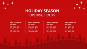 Holiday Season Opening Hours
