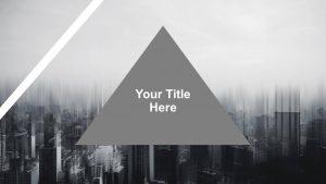 Triangle Title Slide